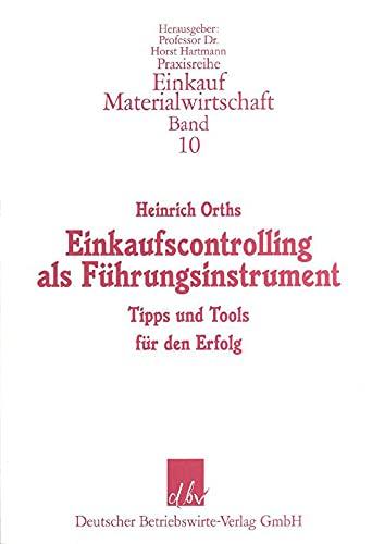 einkaufscontrolling-als-fuhrungsinstrument-tipps-und-tools-fur-den-erfolg-praxisreihe-materialwirtschaft-einkauf