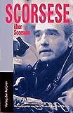Martin Scorsese: Scorsese über Scorsese. Filmbibliothek