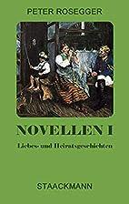 Novellen, Bd.1, Liebes- und…