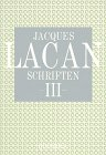 Jacques Lacan Schriften, Band 3 by Jacques…