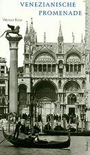 Venezianische Promenade by Werner Ross
