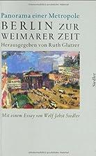 Berlin zur Weimarer Zeit 1919-1933: Panorama…