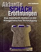 Aktuelle Schacheröffnungen, Bd.11,…