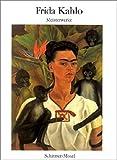 Frida Kahlo: Frida Kahlo. Meisterwerke. Schirmers Visuelle Bibliothek,  Band 24