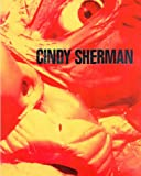 Cindy Sherman: Cindy Sherman. Photoarbeiten 1975 - 1995.