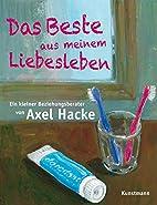 Das Beste aus meinem Liebesleben by Axel…