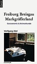 Freiburg, Breisgau, Markgräflerland:…