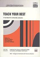 Teach your best : a handbook for university…