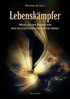 Lebenskämpfer by Korinna Seybold