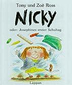 Nicky oder Josephines erster Schultag by…