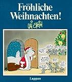 Fröhliche Weihnachten by Uli Stein