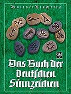 Das Buch der deutschen Sinnzeichen by…
