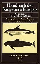 Meeressäuger, Teil IA: Wale und Delphine 1…