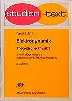 Theoretische Physik: Elektrodynamik.…