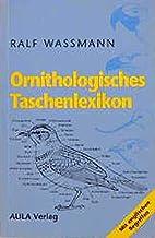 Ornithologisches Taschenlexikon by Ralf…