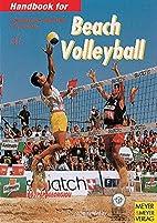 Handbook for Beach Volleyball by Stefan…