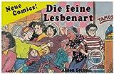 Alison Bechdel: Die feine Lesbenart.