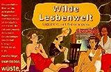Alison Bechdel: Wilde Lesbenwelt.