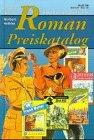 Allgemeiner Deutscher Roman-Preiskatalog…
