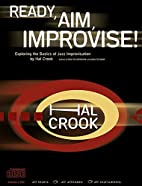 Ready, Aim, Improvise! by Hal Crook