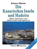 Die Kanarischen Inseln und Madeira :…