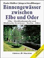 Binnengewässer zwischen Elbe und Oder :…