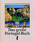 Das große Portugal-Buch by Beate Schuemann