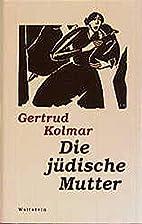 Een joodse moeder by Gertrud Kolmar