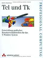 Tcl und Tk . Entwicklung grafischer…
