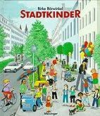 Stadtkinder by Birke Bärwinkel