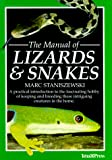 Marc Staniszewski: The Manual of Lizards & Snakes