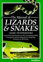The Manual of Lizards and Snakes by Marc S.…