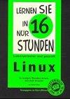 Lernen Sie in nur 16 Stunden Linux. In…