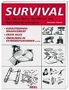 Survival: Das illustrierte Handbuch der…