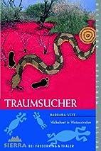 Traumsucher: by Barbara Veit