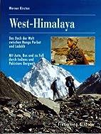 West - Himalaya. Mit Auto, Bus und zu Fuß…