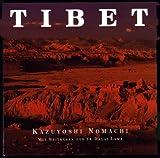 Kazuyoshi Nomachi: Tibet. Villa Arceno