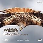 Wildlife. Fotografien des Jahres by Fred…