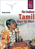 Tamil Wort für Wort. Kauderwelsch by Horst…
