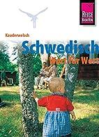 Kauderwelsch, Schwedisch Wort für Wort by…