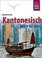Kantonesisch (Kauderwelsch|für…