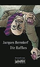 Die Raffkes by Jacques Berndorf