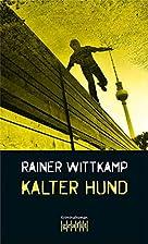Kalter Hund: Nettelbecks zweiter Fall…