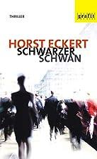 Schwarzer Schwan by Horst Eckert