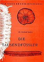 Die Tausendfüßler by Gerhard…