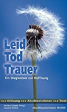 Leid, Tod, Trauer by Hartmut Jaeger
