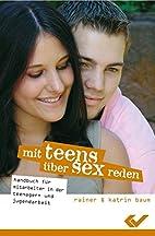 Mit Teens über Sex reden: Handbuch…