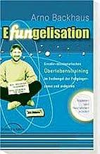 Efungelisation by Arno Backhaus