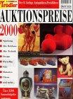 Trödler und Sammeln : Auktionspreise 2000