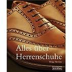 Alles über Herrenschuhe by Helge Sternke
